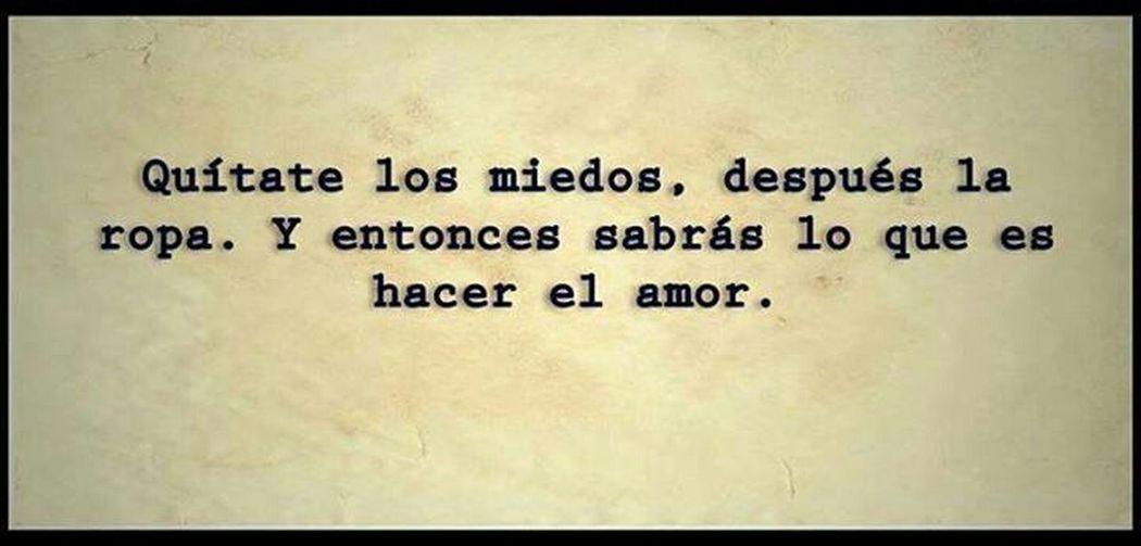 Miedos Love Amor Quitate Los Miedos Enjoying Life Life Is A Journey