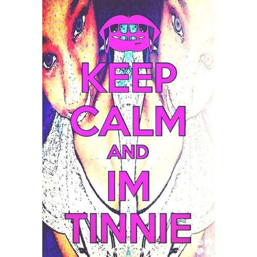 I got that tinnie shizznat ✊