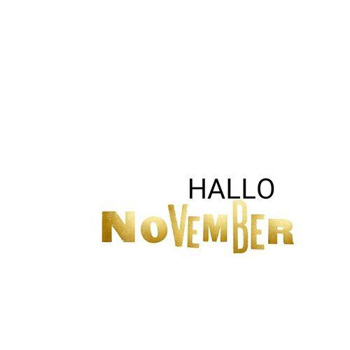 Hello November November