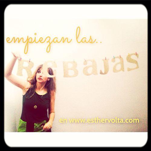 Empiezan las rebajas en mi tienda on line www.esthervolta.com, 25% de dto. En ropa y textil. Esthervolta  Pedralbescentre  Rebajas Shopping