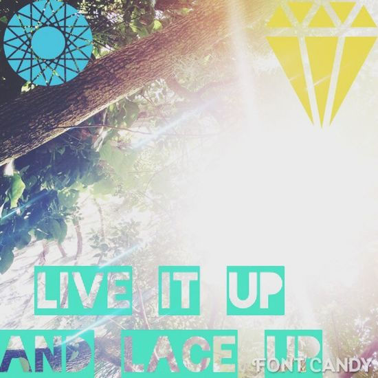 Live It Up 👌 and LaceUp peace ?✌️????