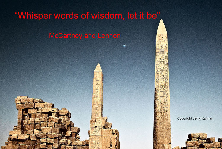 It's the birthday of #JohnLennon and these #obelisks are near the #TempleofKarnak along the #Nile in #Egypt. If this #quotograph speaks to you, please #repost it. Luxor,Egypt John Lennon Obelisks Quote Quotograph Temple Of Karnak Words Of Wisdom