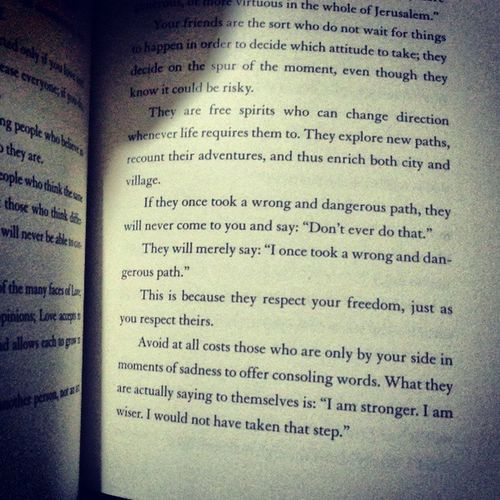 Nice pov about friendships Manuscriptfoundinaccra Paolocoelho BookQuotes