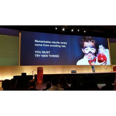 """Remarkable results rarely come from avoiding RISK "" you must try new things. Quote Inbound14"