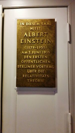 Place where Albert Einstein had the first speech about the his theory. BERLIN