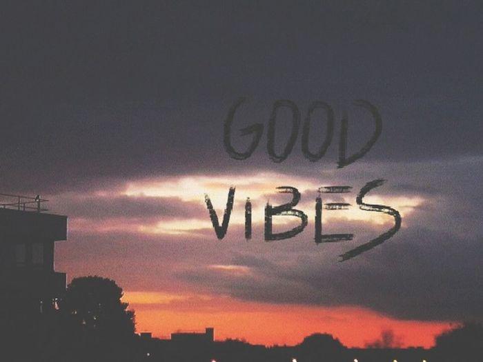 Good vibes ...